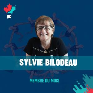 Sylvie Bilodeau, membre du mois!